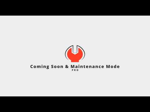 Coming Soon & Maintenance Mode PRO for WordPress - Getting Started