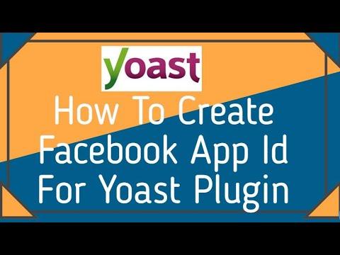 How To Create Facebook App ID For Yoast Plugin
