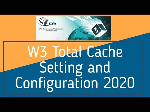 W3 Total Cache Setting and Configuration 2018