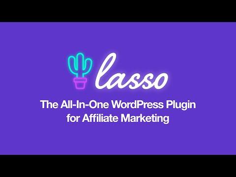 Lasso: The All-In-One Affiliate Plugin for WordPress
