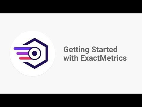 Get Started with ExactMetrics