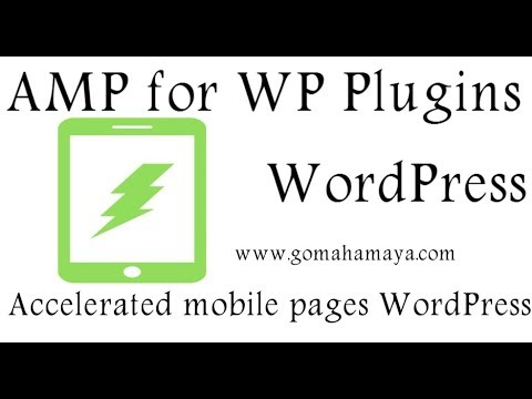 AMP for WP – Accelerated Mobile Pages WordPress Plugin Tutorial 2020
