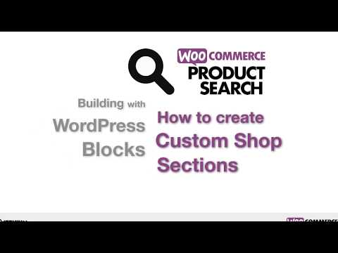Building with WordPress Blocks and WooCommerce Product Search