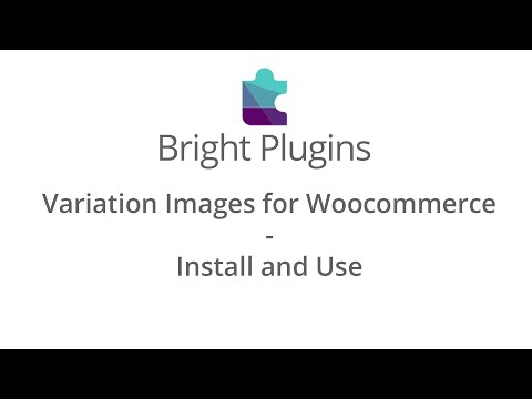 Variation Images for Woocommerce - Install and Use