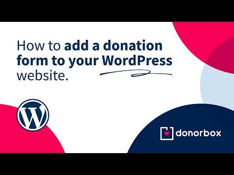 How to Add a Donation Form to Your WordPress Website with our Donorbox Plugin   Donorbox Tutorial
