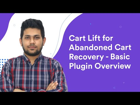 Cart Lift for Abandoned Cart Recovery In WooCommerce - Basic Plugin Overview