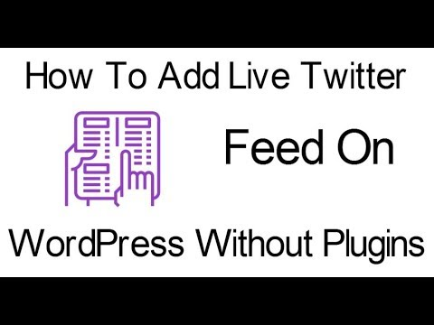 How To Add Live Twitter Feed On Your WordPress Website