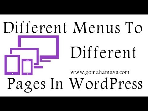 How to Add Different Menus To Different Pages WordPress 2018
