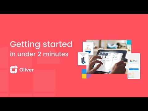 Getting Started with Oliver POS in Minutes || Oliver POS
