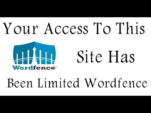 Your Access To This Site Has Been Limited Error | WordFence Security