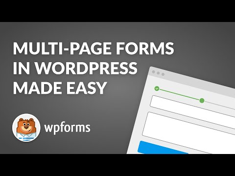 How to Create a Multi-Page Form in WordPress with WPForms - Easy Step-By-Step Guide!