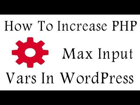 How To Increase PHP Max Input Vars WordPress