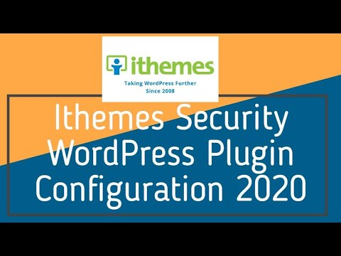 Ithemes Security WordPress Plugin Configuration 2020