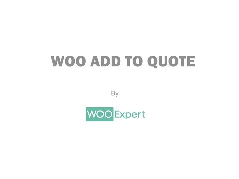 Woo Add to quote - Simple WooCommerce Plugin to add Quotation functionality