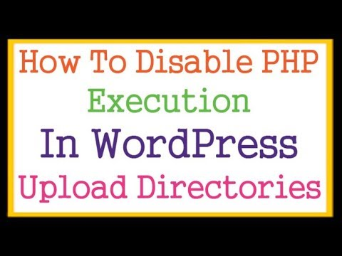 Kill PHP Script Execution In WordPress Upload Directory Via .htaccess Files