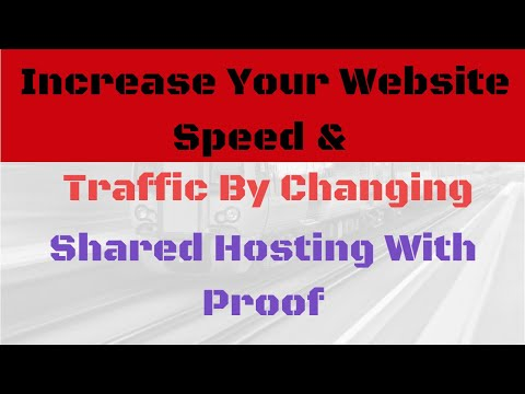 Increase Your Website Traffic Speed And Traffic Just By Upgrading Your Shared Hosting With Proof
