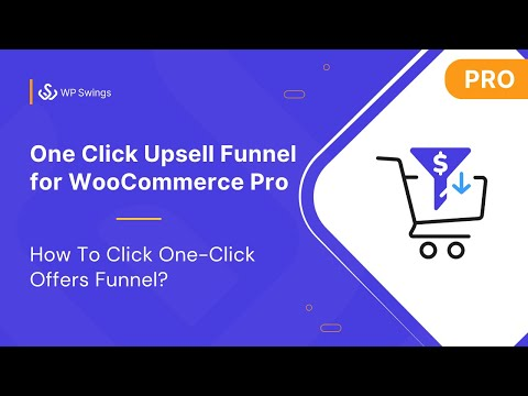 One-Click Upsell Funnel For WooCommerce Tutorial 2020 Part 2: How to Create One-Click Offers Funnel?