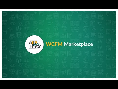 WooCommerce Multivendor Marketplace (WCfM Marketplace) - Installation and Overview