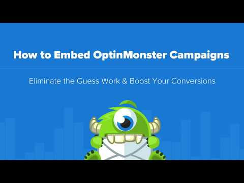 How to Embed OptinMonster on Your Site