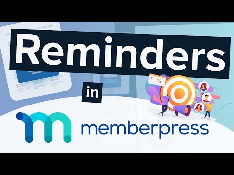 How to Set Reminders in MemberPress (and Why You Should!)