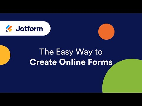 JotForm: the easy way to create online forms