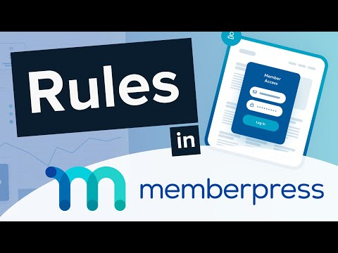 Protecting Your Site's Content: How to Use MemberPress Rules