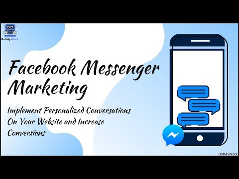 Facebook Messenger Chatbot: Engage With Your Customers In Personalized Way & Get Huge Conversions