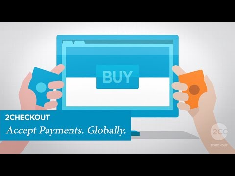 Accept Payments. Globally - 2Checkout