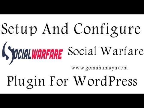 Social Warfare Plugin Setting and configuration For WordPress