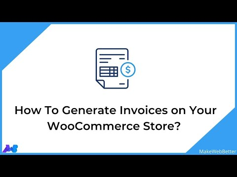 How to Generate Invoices on Your WooCommerce Store?