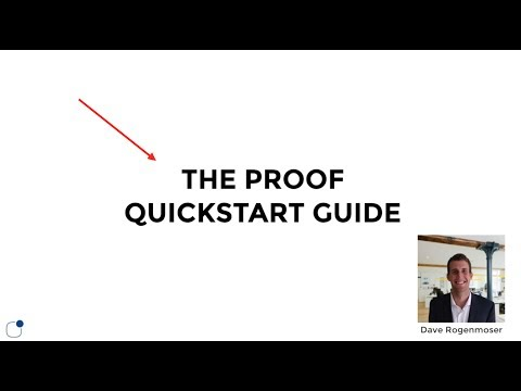 Proof Quickstart Video