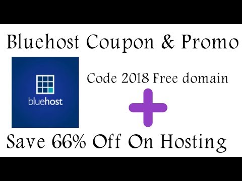 BlueHost Coupon , Promo Codes 2018 66% Off on bluehost