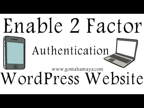 Enable 2 Factor Authentication In Your WordPress Website To enhance WordPress Security