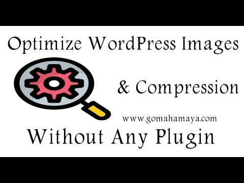 Optimize Images For WordPress Website Without Any Plugin