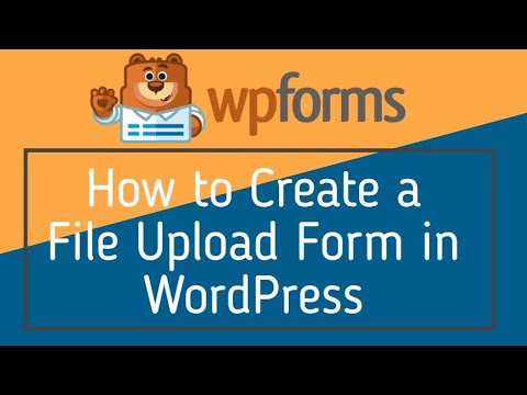How to Create a File Upload Form in WordPress