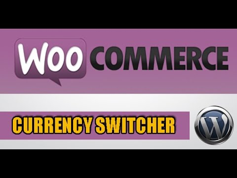 WooCommerce Currency Switcher - Quick guide