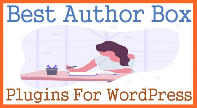 Best Author Box Plugins For WordPress