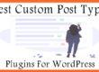 Best Custom Post Types Plugins for WordPress