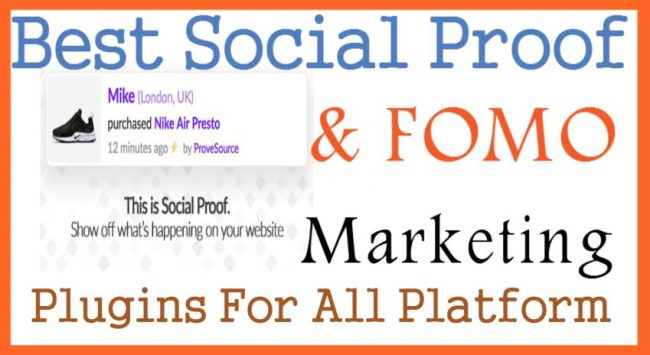 Best Social Proof & FOMO Marketing Plugins For All Platform