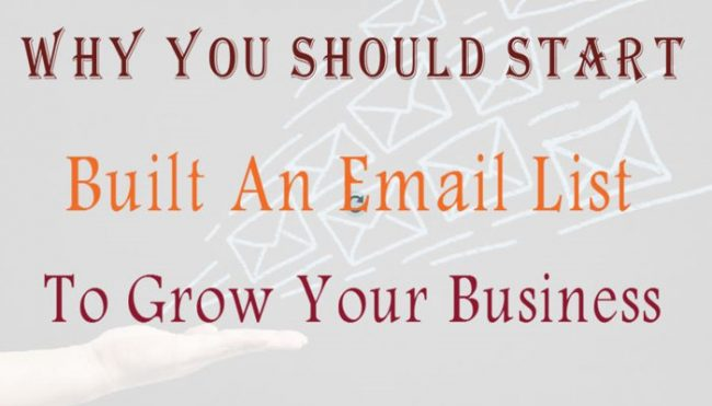 Why You Should Start Building An Email List To Grow Your Business