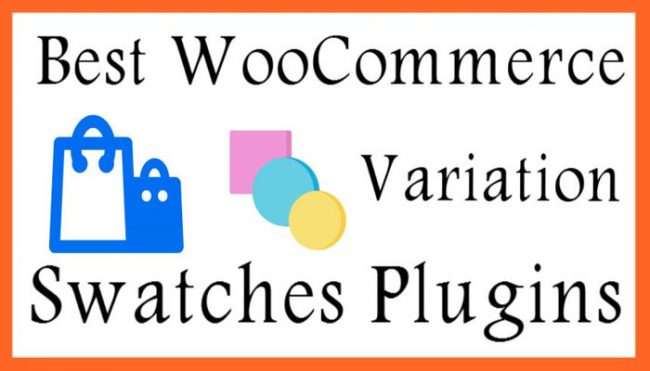 Best WooCommerce Variation Swatches Plugins