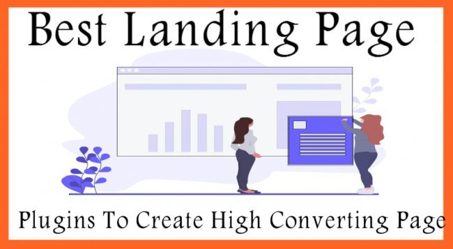 Best Landing Page Plugins To Create High Converting Page