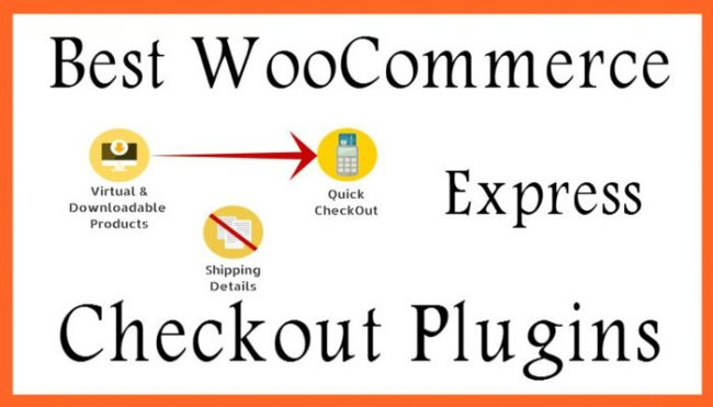 Best WooCommerce Express Checkout Plugins