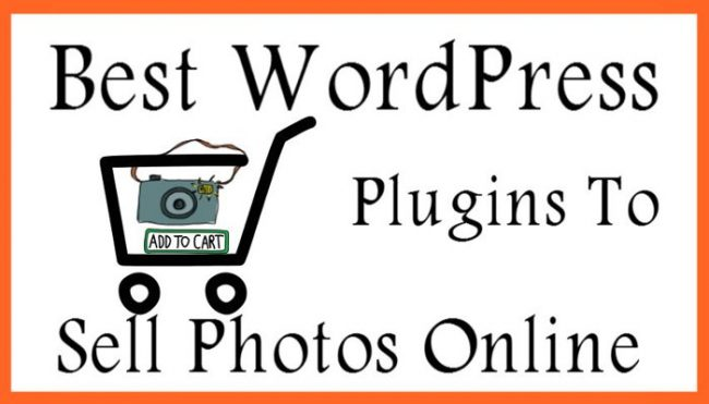 Best WordPress Plugins To Sell Photos Online
