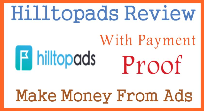 Hilltopads Review With Payment Proof