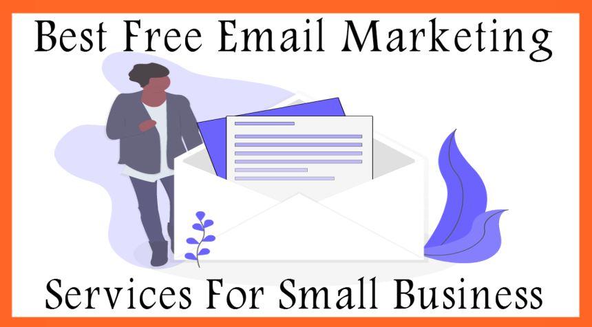 Best Free Email Marketing Services For Small Business