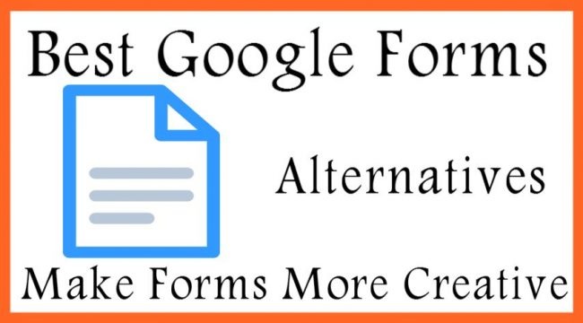Best Google Forms Alternatives Make Forms More Creative