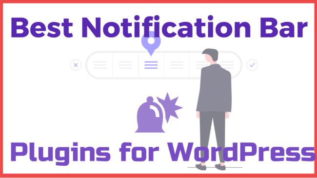 Best Notification Bar Plugins For WordPress