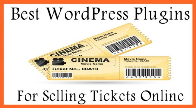 Best WordPress Plugins For Selling Tickets Online