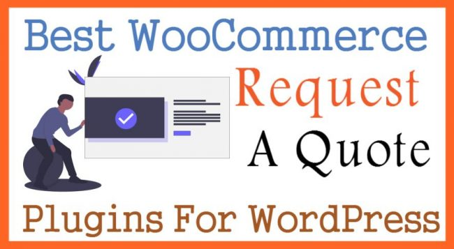 Best WooCommerce Request A Quote Plugins